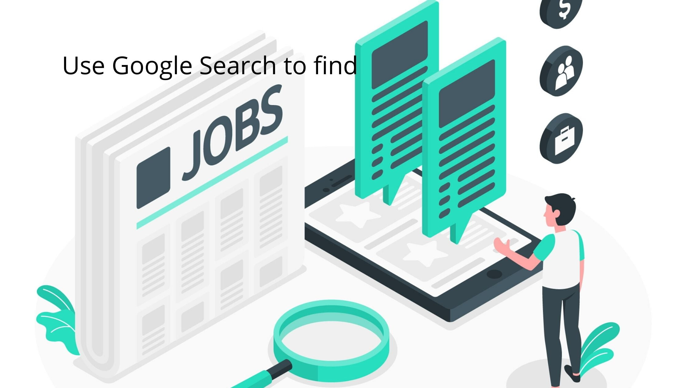 Use Google search to find jobs